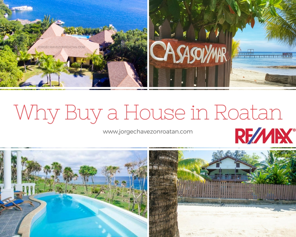 Why Buy a House in Roatan?