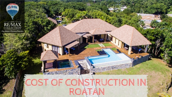Cost of Construction in Roatan