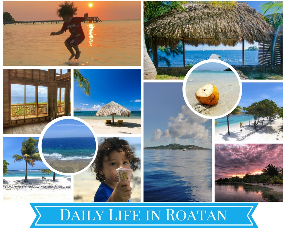 Living in Roatan Bay Islands