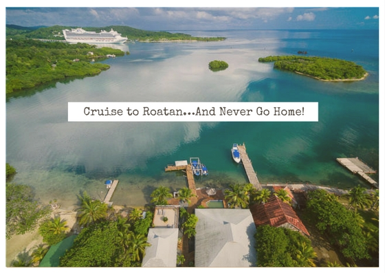 Visiting Roatan and purchasing real estate