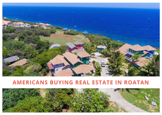 American Buying Real Estate in Roatan